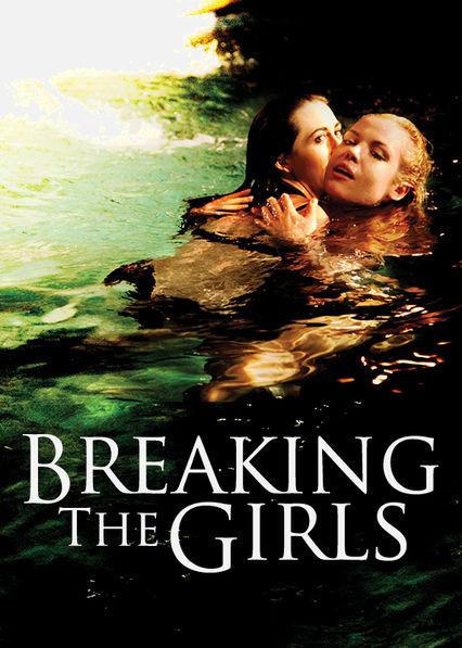 Breaking the Girls Netflix ES (España)