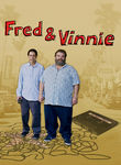 Fred & Vinnie Poster