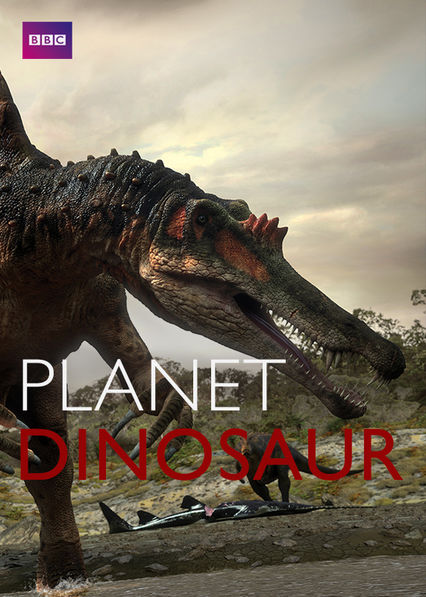 Planet Dinosaur Netflix UK (United Kingdom)