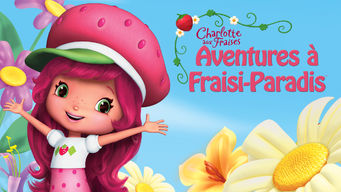 Charlotte aux Fraises : Aventures à Fraisi-Paradis