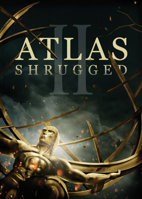 Atlas Shrugged II