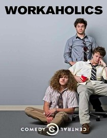 Workaholics: Season 1: In the Line of Getting Fired