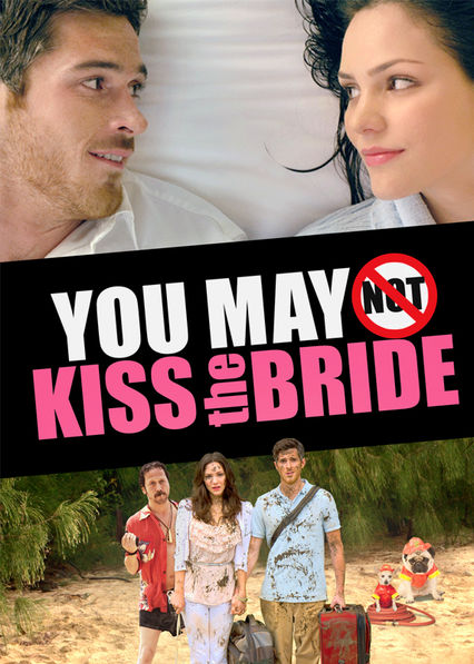 You May Not Kiss the Bride Netflix EC (Ecuador)