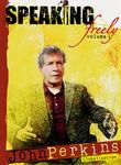 Speaking Freely: Vol. 1: John Perkins Poster