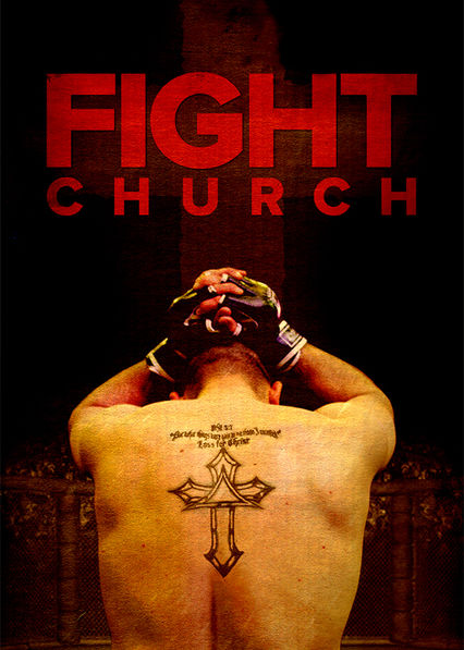 Fight Church Netflix UK (United Kingdom)