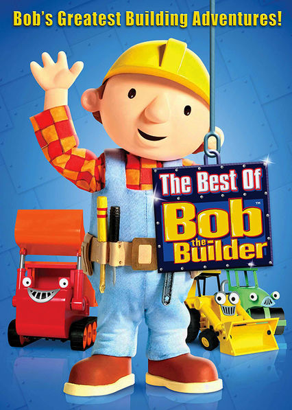 Bob the Builder: The Best of Bob the Builder Netflix US (United States)