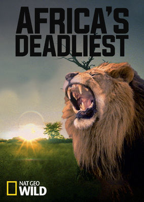 Africas Deadliest - Season 1