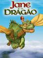 Jane eo dragão | filmes-netflix.blogspot.com.br