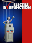 Electile Dysfunction Poster