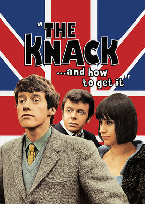 Knack...and How to Get It, The