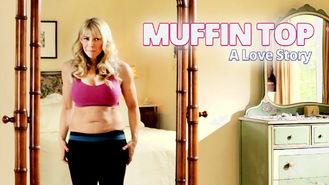 Netflix box art for Muffin Top: A Love Story