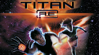Is Titan A.E. on Netflix?