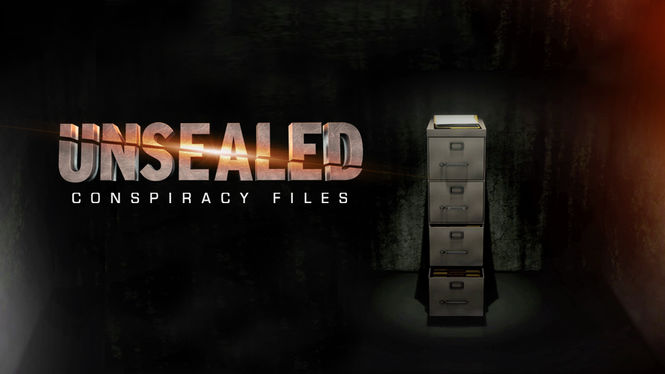 Netflix Box Art for Unsealed: Conspiracy Files - Season 1