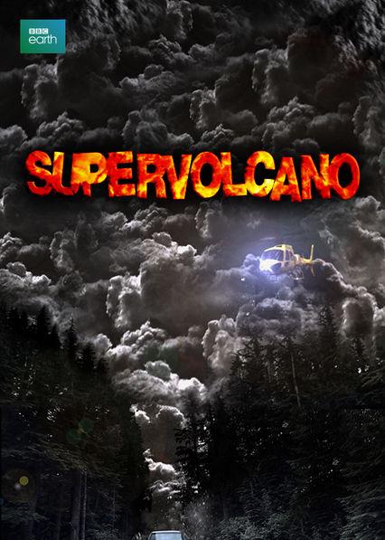 Supervolcano Netflix US (United States)