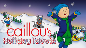 Netflix box art for Caillou's Holiday Movie