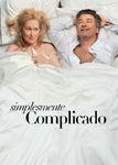 Simplesmente complicado | filmes-netflix.blogspot.com