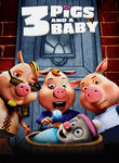 Unstable Fables: 3 Pigs and a Baby Poster