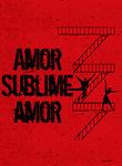 Amor sublime amor | filmes-netflix.blogspot.com