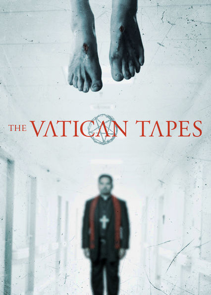 The Vatican Tapes Netflix IN (India)