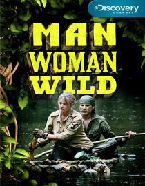 Man, Woman, Wild: Season 2: Quicksand & Sinkholes