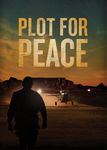 Plot for Peace | filmes-netflix.blogspot.com
