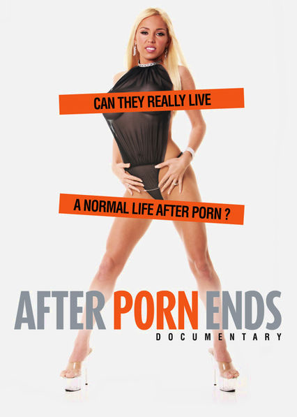 After Porn Ends Netflix ES (España)