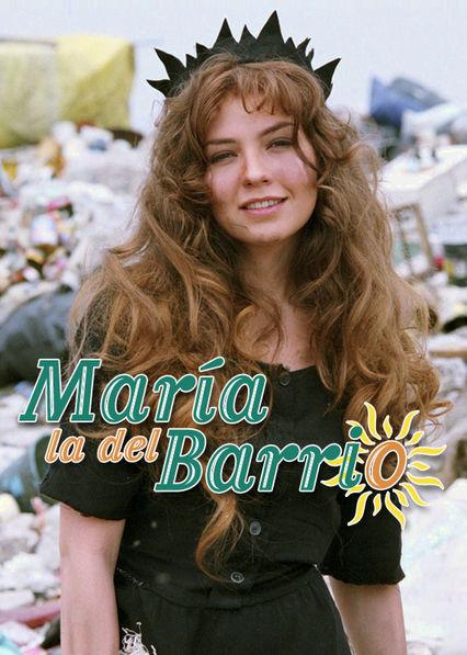 Maria la del Barrio Netflix PR (Puerto Rico)