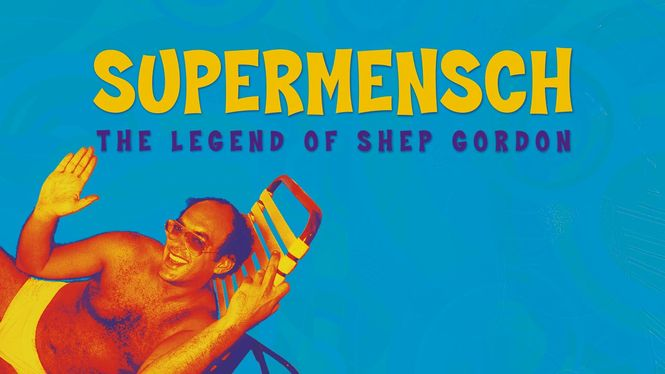 Supermensch: The Legend of Shep Gordon | filmes-netflix.blogspot.com