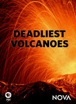 Deadliest Volcanoes: Nova