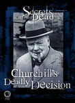 Secrets of the Dead: Churchill's Deadly Decision Poster