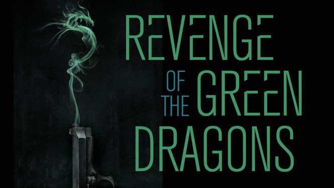 Revenge of the Green Dragons | filmes-netflix.blogspot.com