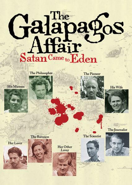 The Galapagos Affair: Satan Came to Eden Netflix UK (United Kingdom)