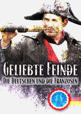 Geliebte Feinde - Die Deutschen und die... - Season 1