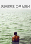 Rivers of Men