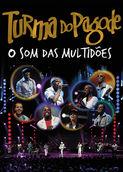 Turma do Pagode - O Som das Multidões | filmes-netflix.blogspot.com