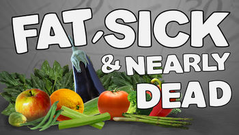 Netflix box art for Fat, Sick & Nearly Dead