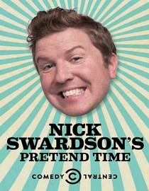 Nick Swardson's Pretend Time: Season 1: Powdered Doughnuts Make Me Go Nuts
