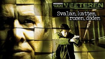 Netflix box art for Van Veeteren: Svalan, katten, rosen, döden