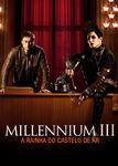 Millennium III – A Rainha do Castelo de Ar | filmes-netflix.blogspot.com