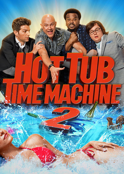 Hot Tub Time Machine 2 Netflix UK (United Kingdom)