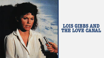 Lois Gibbs and the Love Canal