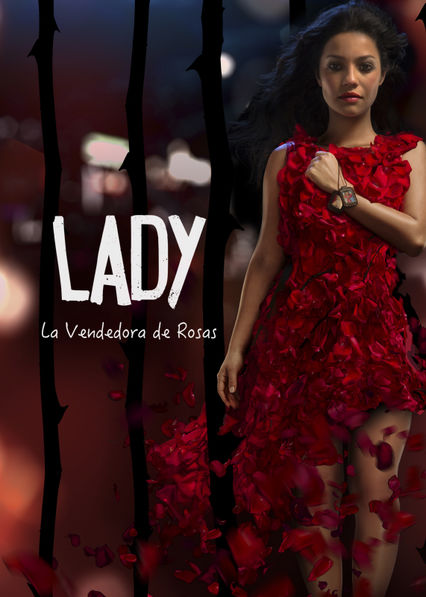 Lady, la vendedora de rosas Netflix CO (Colombia)
