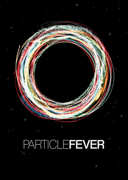 Particle Fever Netflix CO (Colombia)