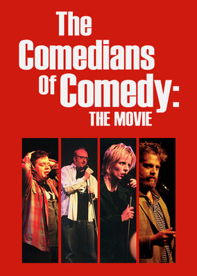 Comedians of Comedy: The Movie, The