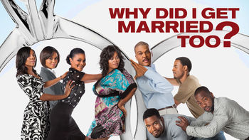 Is Tyler Perry's Why Did I Get Married Too? on Netflix?
