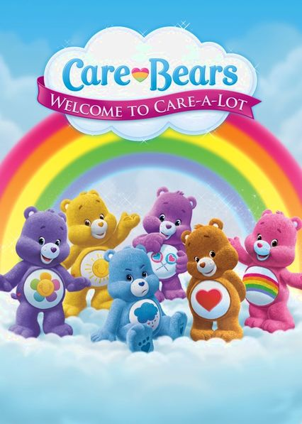 Care Bears: Welcome to Care-a-Lot Netflix BR (Brazil)
