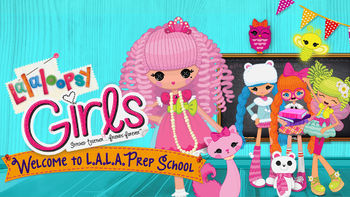 Netflix Box Art for Lalaloopsy Girls: Welcome to L.A.L.A...