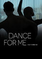 Dance for Me | filmes-netflix.blogspot.com