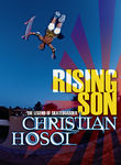 Rising Son: The Legend of Skateboarder Christian Hosoi Poster