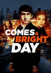 Comes a Bright Day